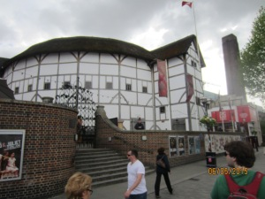 Globe Theatre. The Bard wasn't home.